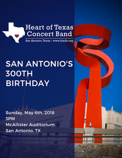 San Antonio's 300th Birthday - May 6, 2018